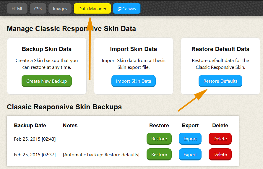 Thesis Skin Data Manager: Restore Defaults