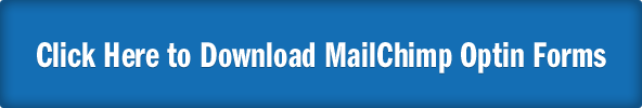 Download these MailChimp Optin Forms